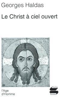 Le Christ à ciel ouvert