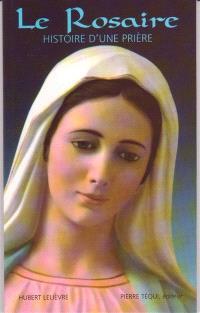 Le rosaire : histoire d'une prière
