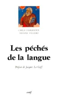 Les Péchés de la langue : discipline et éthique de la parole dans la culture médiévale