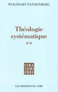 Théologie systématique. Volume 2