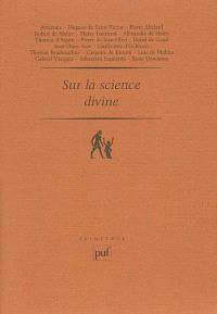 Sur la science divine