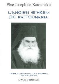 L'ancien Ephrem de Katounakia