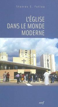 L'Eglise dans le monde moderne