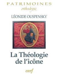 La théologie de l'icône dans l'Eglise orthodoxe