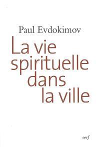 La vie spirituelle dans la ville
