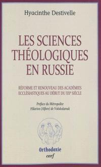 Les sciences théologiques en Russie : réforme et renouveau des académies ecclésiastiques au début du XXe siècle