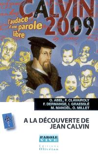 A la découverte de Jean Calvin