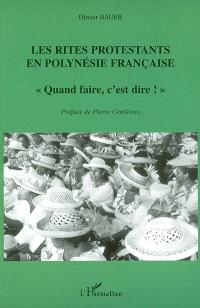 Les rites protestants en Polynésie française : quand faire, c'est dire !