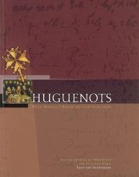 Huguenots : de la Moselle à Berlin, les chemins de l'exil