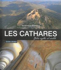 Les cathares : entre mythe et réalité
