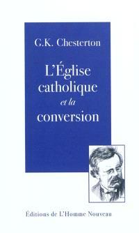 L'Eglise catholique et la conversion
