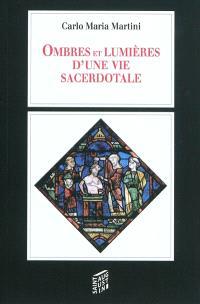 Ombres et lumières d'une vie sacerdotale