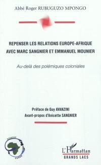 Repenser les relations Europe-Afrique avec Marc Sangnier et Emmanuel Mounier : au-delà des polémiques coloniales