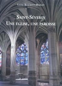 Saint-Séverin : une église, une paroisse