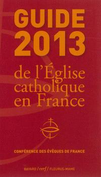 Guide 2013 de l'Eglise catholique en France