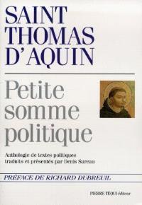 Petite somme politique : anthologie de textes politiques