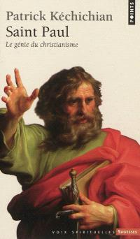 Saint Paul : le génie du christianisme