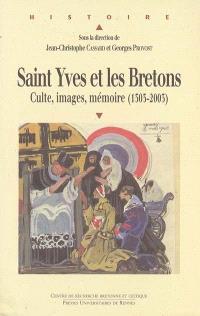 Saint Yves et les Bretons, culte, images, mémoire, 1303-2003 : actes du colloque de Tréguier, 18-20 septembre 2003