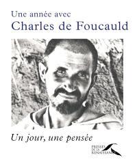 Une année avec Charles de Foucauld : un jour, une pensée