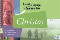 Christos : carnet de voyage vers la confirmation : livret jeune