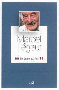 Marcel Légaut : une pensée par jour