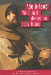 Vie et mort des moines de La Trappe