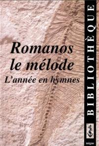L'année en hymnes avec Romanos le mélode