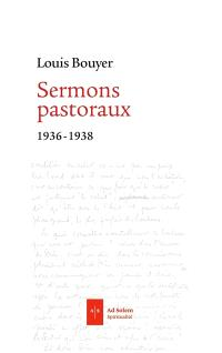 Sermons pastoraux : 1936-1938