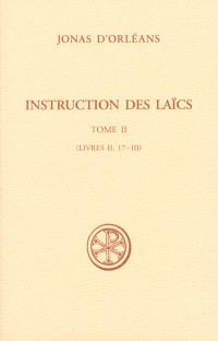 Instruction des laïcs. Volume 2, Livres II, 17-III
