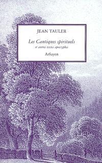 Les cantiques spirituels : et autres textes apocryphes