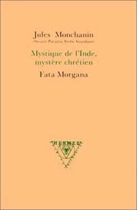 Mystique de l'Inde, mystère chrétien