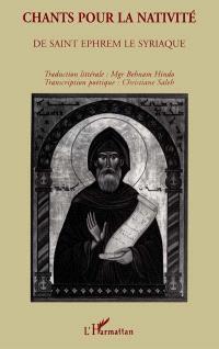 Chants pour la Nativité de saint Ephrem le Syriaque