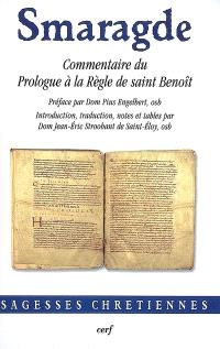 Commentaire du Prologue à la Règle de saint Benoît