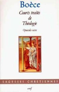 Courts traités de théologie : Opuscula sacra