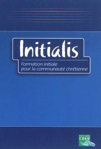 Initialis : formation initiale pour la communauté chrétienne