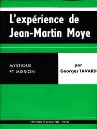 L'Expérience de Jean Martin Moye : Mystique et mission (1730-1793)