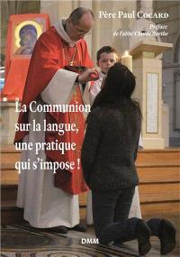 La communion sur la langue, une pratique qui s'impose !