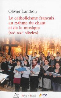Le catholicisme français au rythme du chant et de la musique (XXe-XXIe siècles)