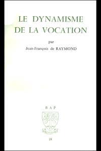 Le Dynamisme de la vocation