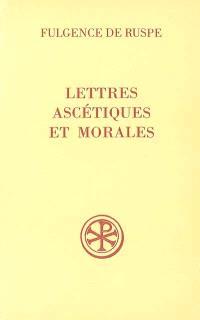Lettres ascétiques et morales