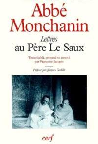 Lettres au Père Le Saux : 1947-1957