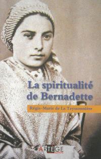 Lourdes : la spiritualité de Bernadette