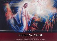 Lourdes et Moïse