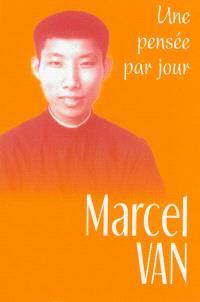 Marcel Van : une pensée par jour