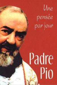 Padre Pio, une pensée par jour