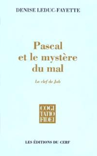 Pascal et le mystère du mal : la clef de Job