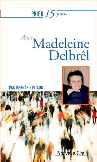 Prier 15 jours avec Madeleine Delbrêl
