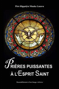 Prières puissantes à l'Esprit Saint