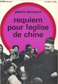 Requiem pour l'Eglise de Chine