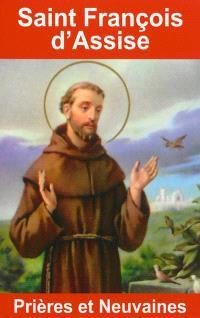 Saint François d'Assise : prières et neuvaines